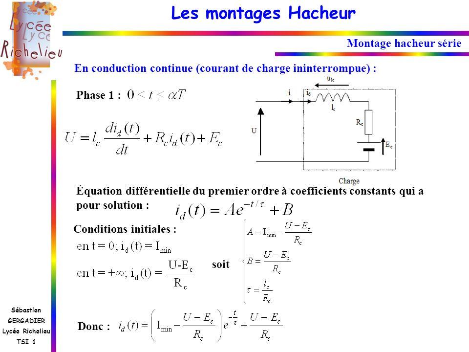 Montage hacheur sérieEn conduction continue (courant de charge ininterrompue) : Phase 1 :