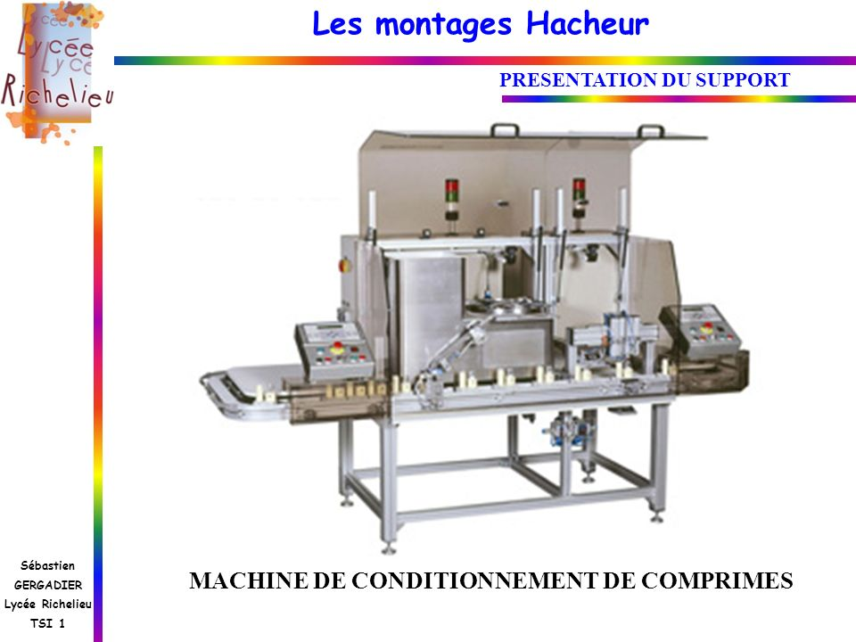 PRESENTATION DU SUPPORT MACHINE DE CONDITIONNEMENT DE COMPRIMES