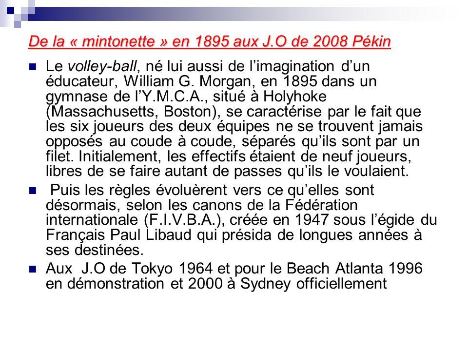 De la « mintonette » en 1895 aux J.O de 2008 Pékin