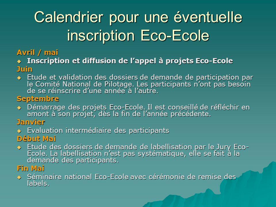 Calendrier pour une éventuelle inscription Eco-Ecole