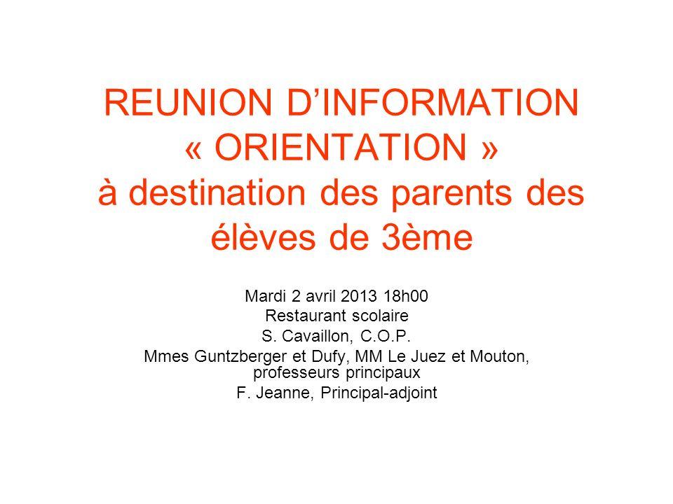 REUNION D'INFORMATION « ORIENTATION » à destination des parents des élèves de 3ème