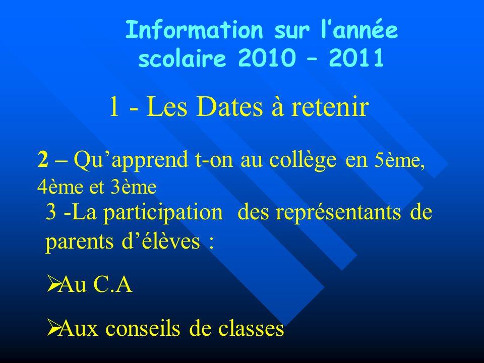 Information sur l'année scolaire 2010 – 2011