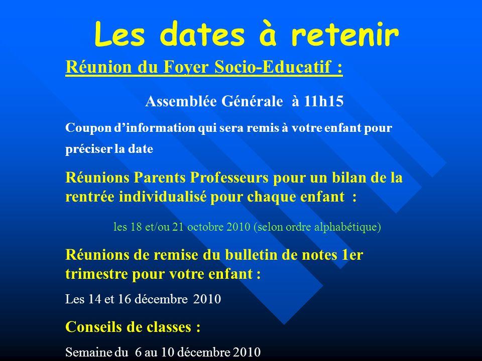 Les dates à retenir Réunion du Foyer Socio-Educatif :