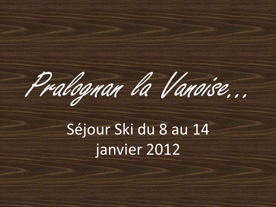 Séjour Ski du 8 au 14 janvier 2012
