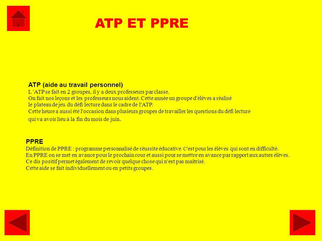 ATP ET PPRE ATP (aide au travail personnel) PPRE