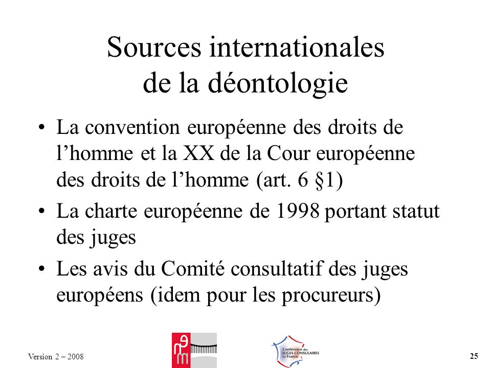 Sources internationales de la déontologie