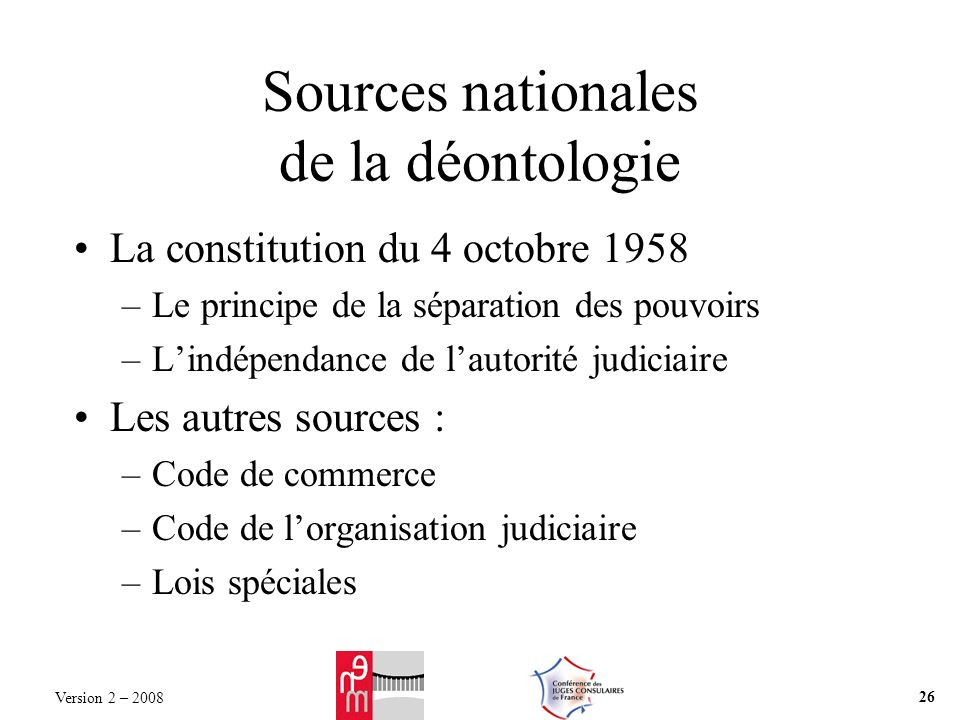 Sources nationales de la déontologie