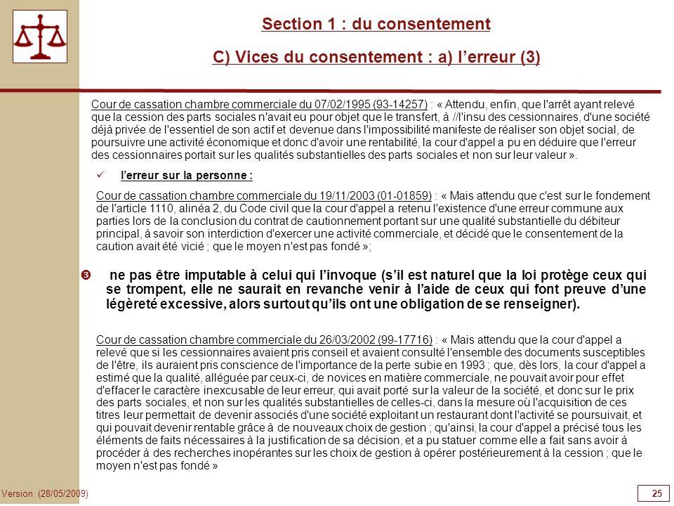 Section 1 : du consentement C) Vices du consentement : a) l'erreur (3)