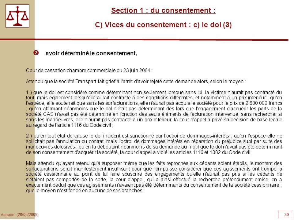 Section 1 : du consentement : C) Vices du consentement : c) le dol (3)