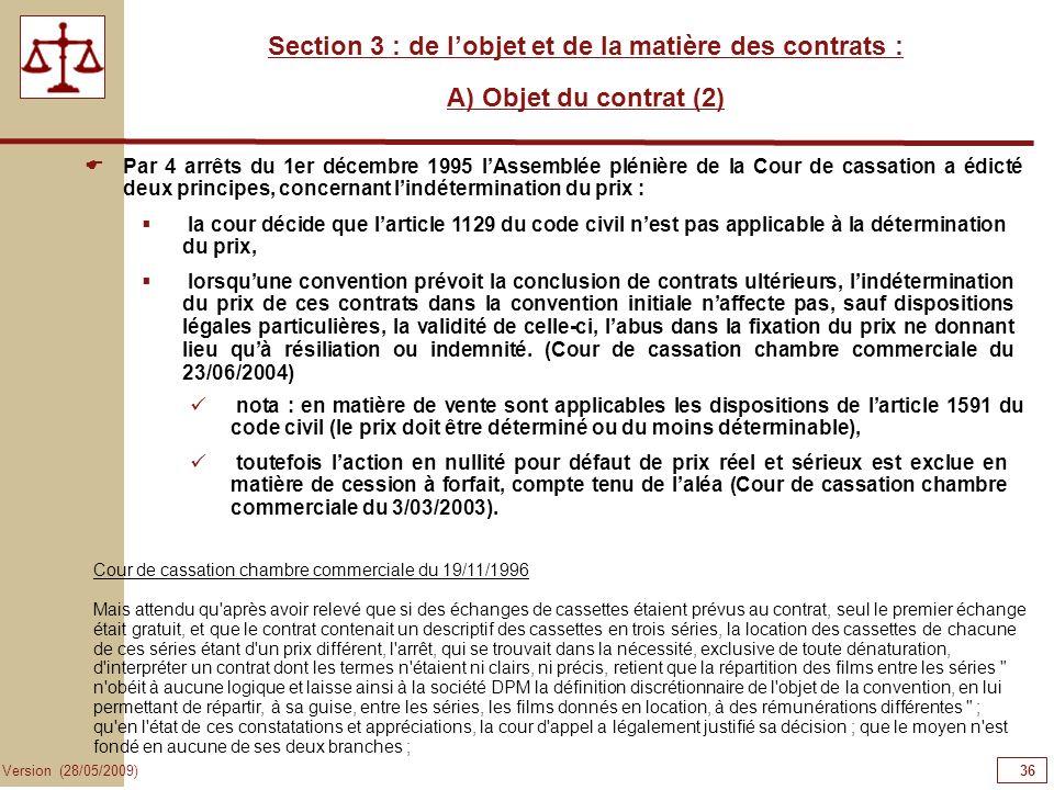 Section 3 : de l'objet et de la matière des contrats :