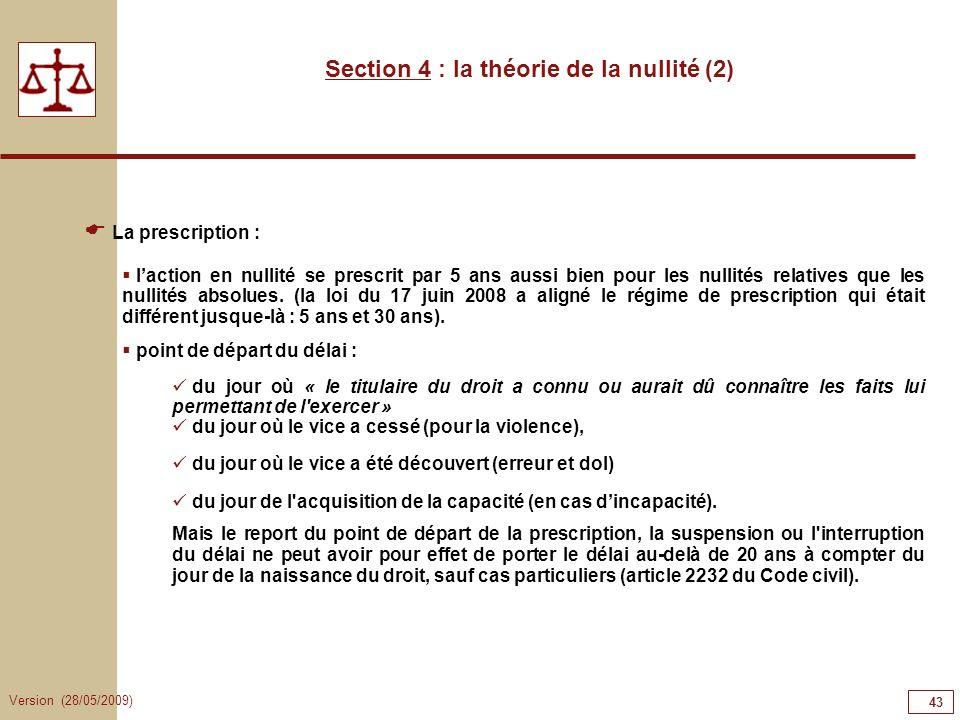 Section 4 : la théorie de la nullité (2)
