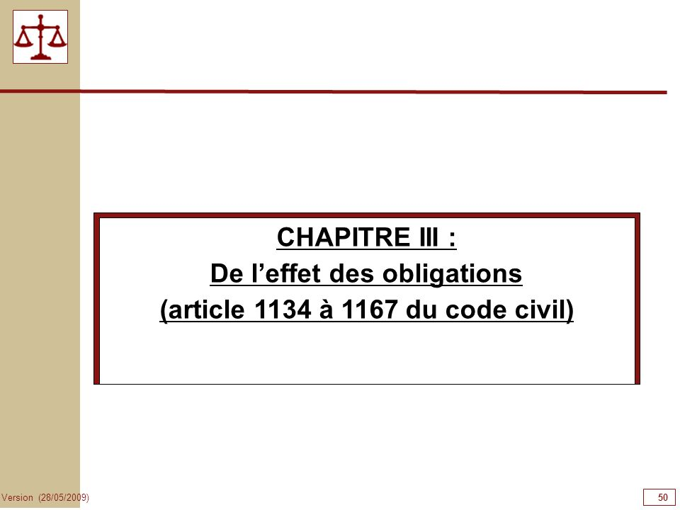 De l'effet des obligations (article 1134 à 1167 du code civil)