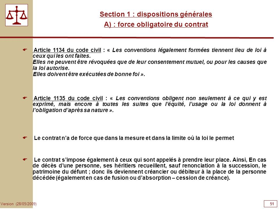 Section 1 : dispositions générales A) : force obligatoire du contrat