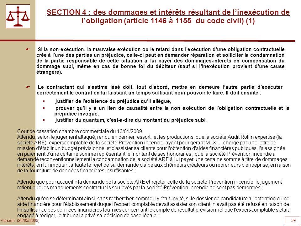 59595959 SECTION 4 : des dommages et intérêts résultant de l'inexécution de l'obligation (article 1146 à 1155 du code civil) (1)