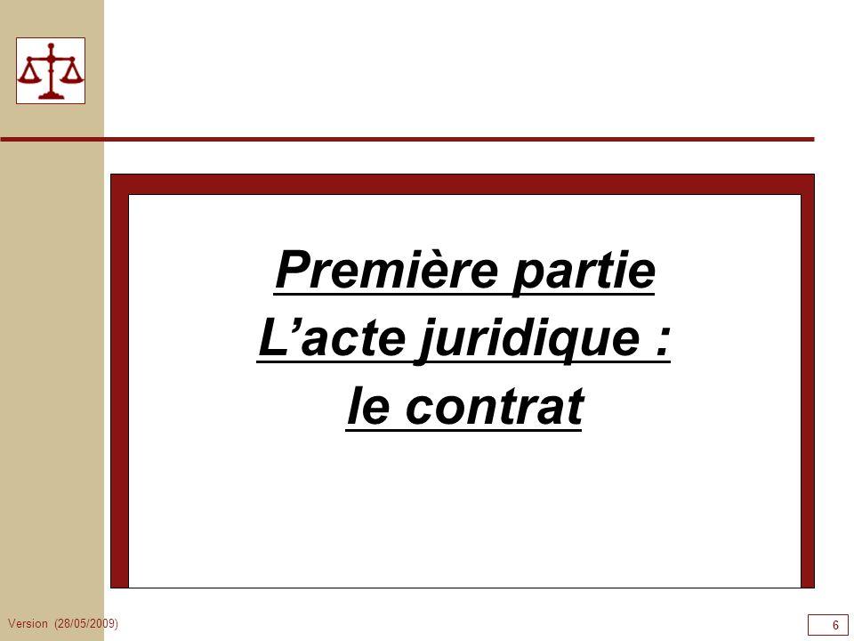 Première partie L'acte juridique : le contrat