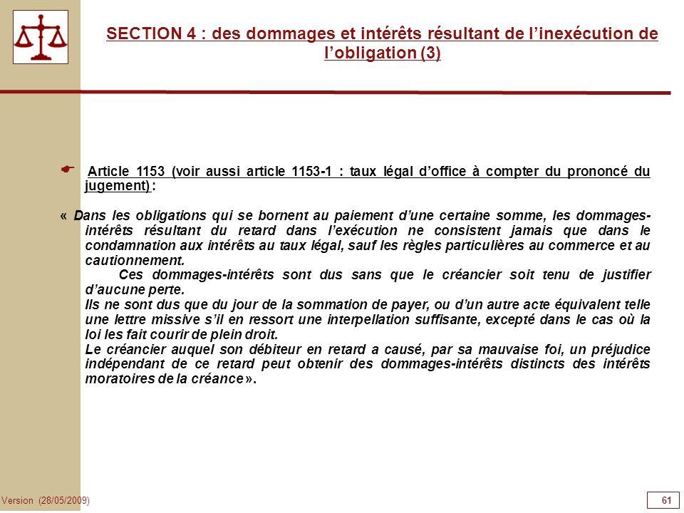 61616161 SECTION 4 : des dommages et intérêts résultant de l'inexécution de l'obligation (3)