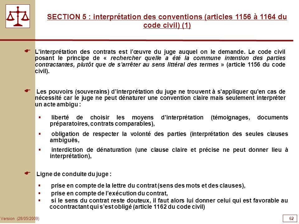 62626262 SECTION 5 : interprétation des conventions (articles 1156 à 1164 du code civil) (1)