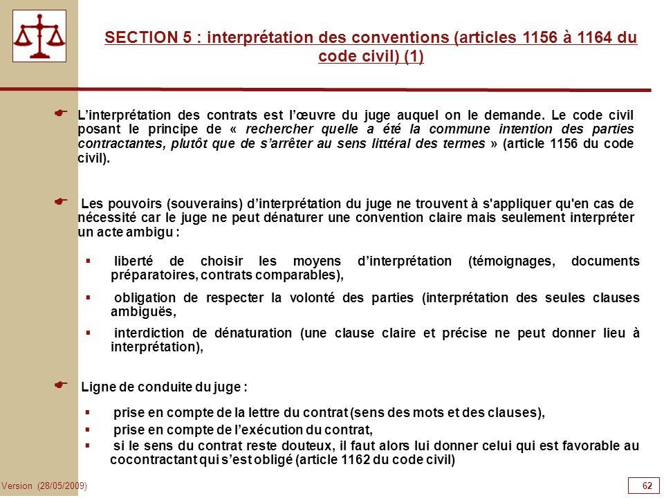 62626262SECTION 5 : interprétation des conventions (articles 1156 à 1164 du code civil) (1)