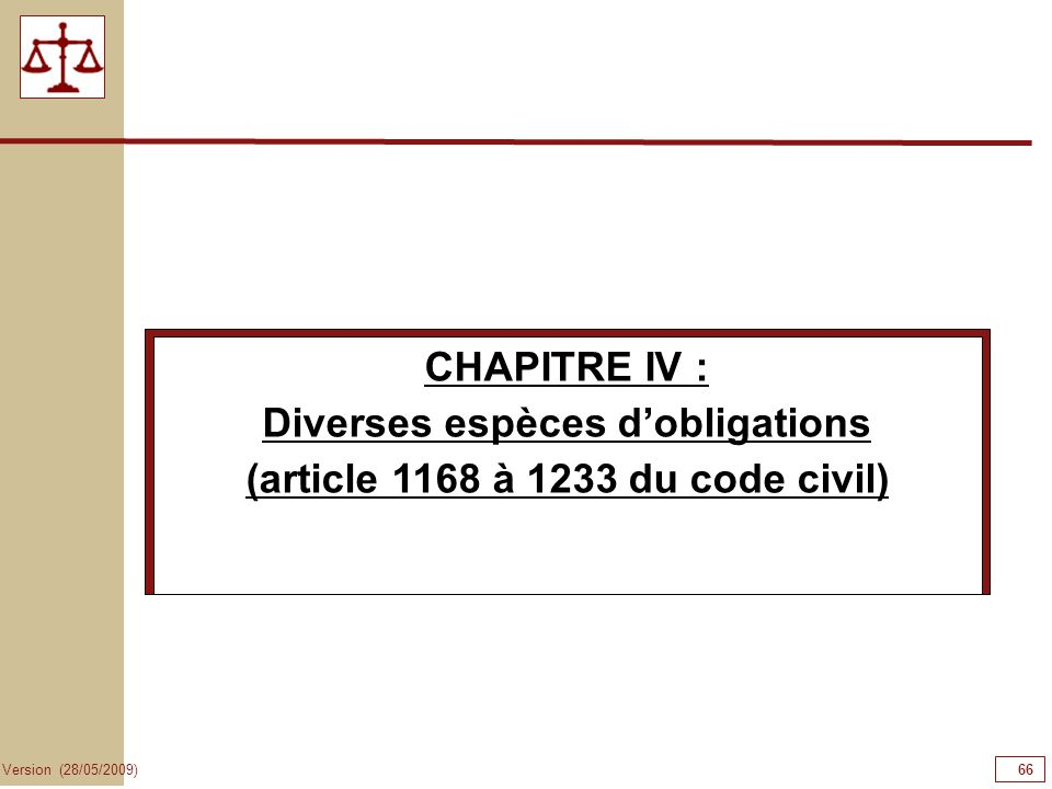 Diverses espèces d'obligations (article 1168 à 1233 du code civil)