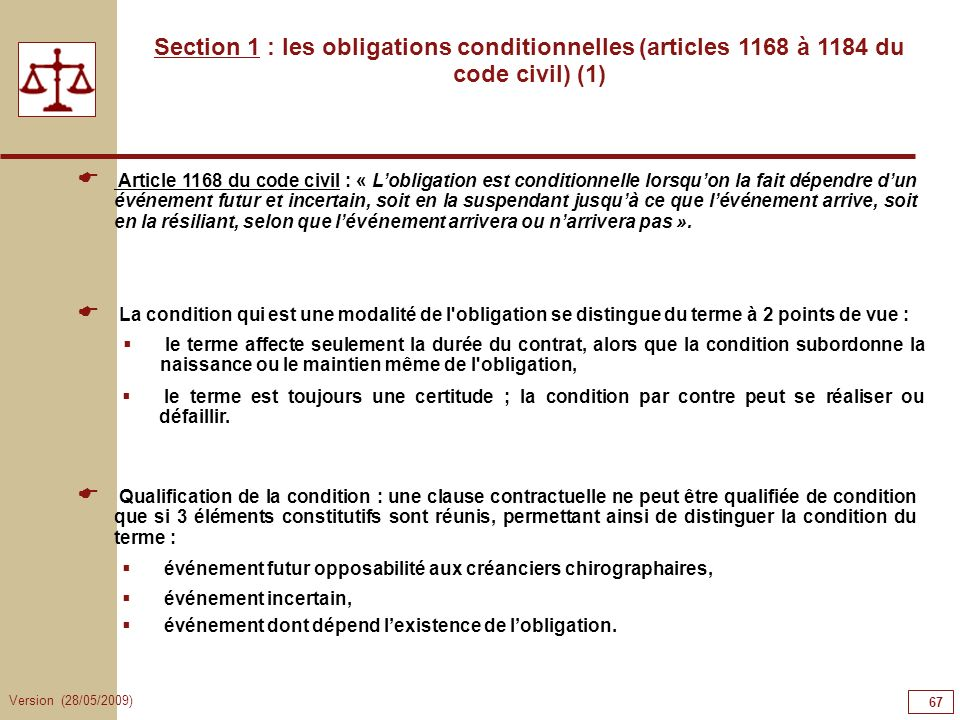 67676767 Section 1 : les obligations conditionnelles (articles 1168 à 1184 du code civil) (1)