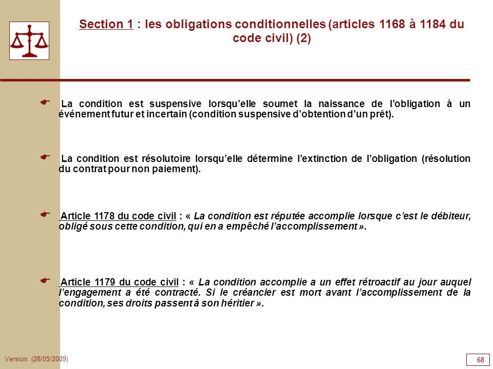 68686868 Section 1 : les obligations conditionnelles (articles 1168 à 1184 du code civil) (2)