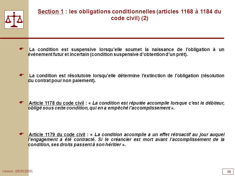 68686868Section 1 : les obligations conditionnelles (articles 1168 à 1184 du code civil) (2)