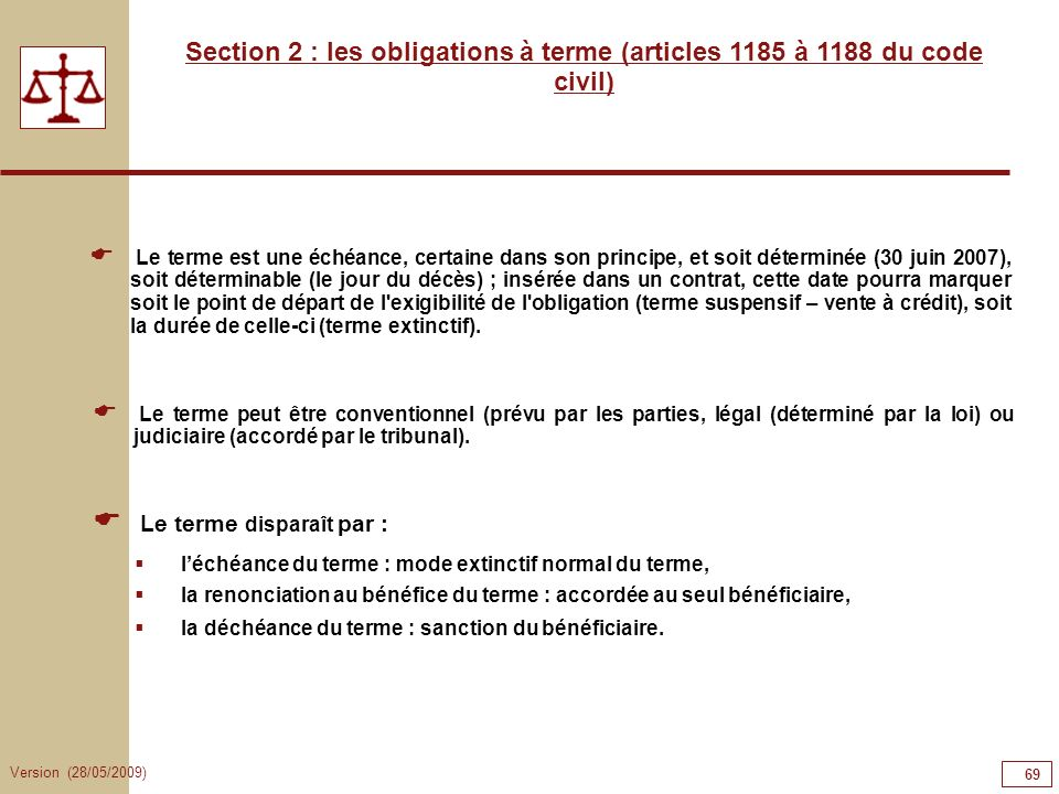 69696969 Section 2 : les obligations à terme (articles 1185 à 1188 du code civil)