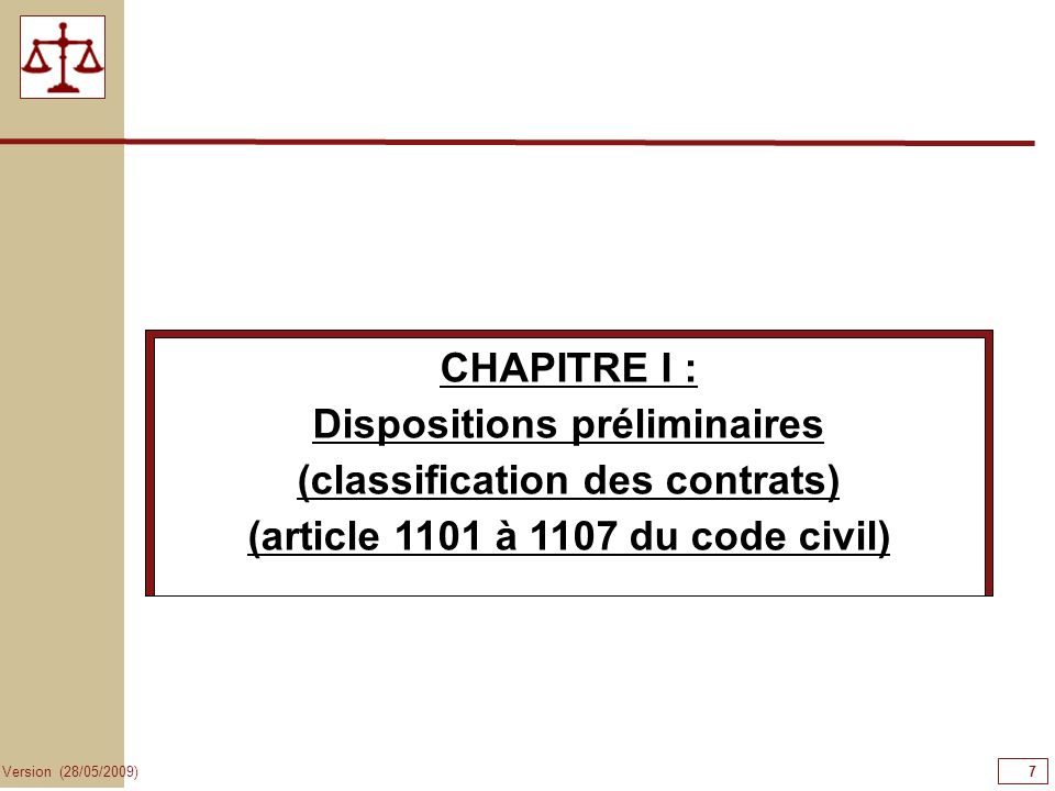 Dispositions préliminaires (classification des contrats)