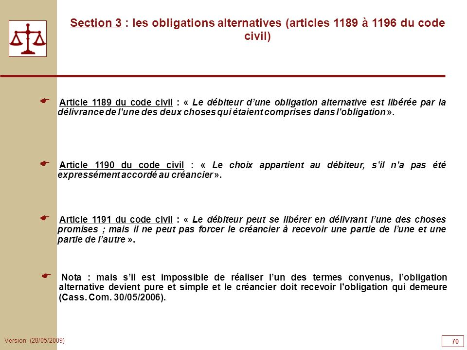 70707070 Section 3 : les obligations alternatives (articles 1189 à 1196 du code civil)