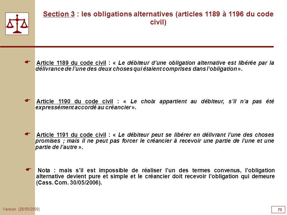 70707070Section 3 : les obligations alternatives (articles 1189 à 1196 du code civil)