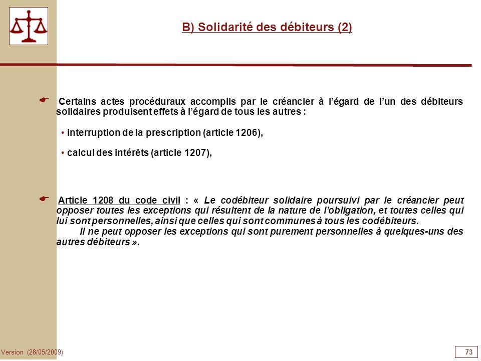 B) Solidarité des débiteurs (2)