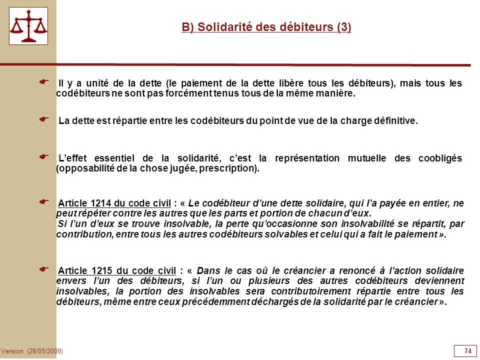 B) Solidarité des débiteurs (3)