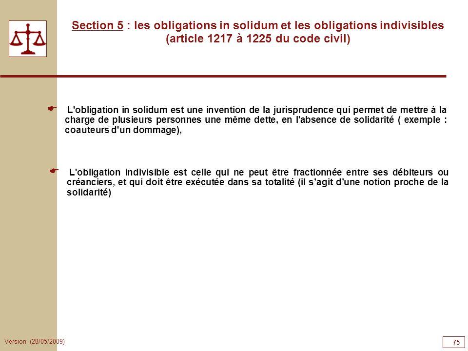 75757575Section 5 : les obligations in solidum et les obligations indivisibles (article 1217 à 1225 du code civil)
