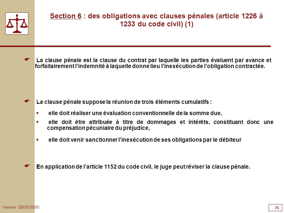 76767676 Section 6 : des obligations avec clauses pénales (article 1226 à 1233 du code civil) (1)