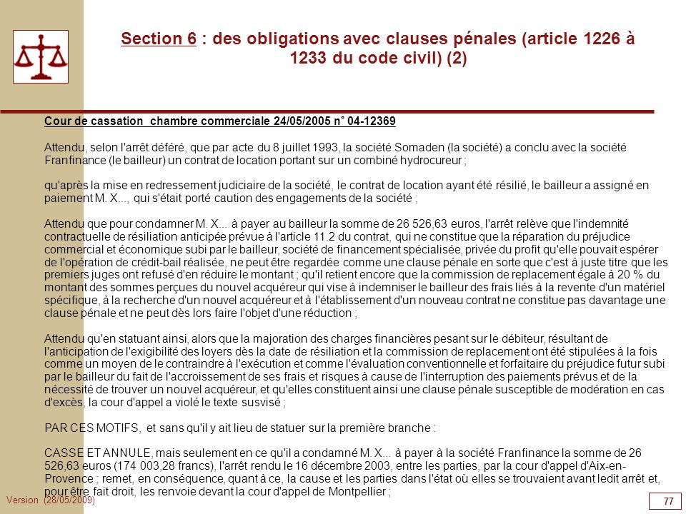 77777777 Section 6 : des obligations avec clauses pénales (article 1226 à 1233 du code civil) (2)