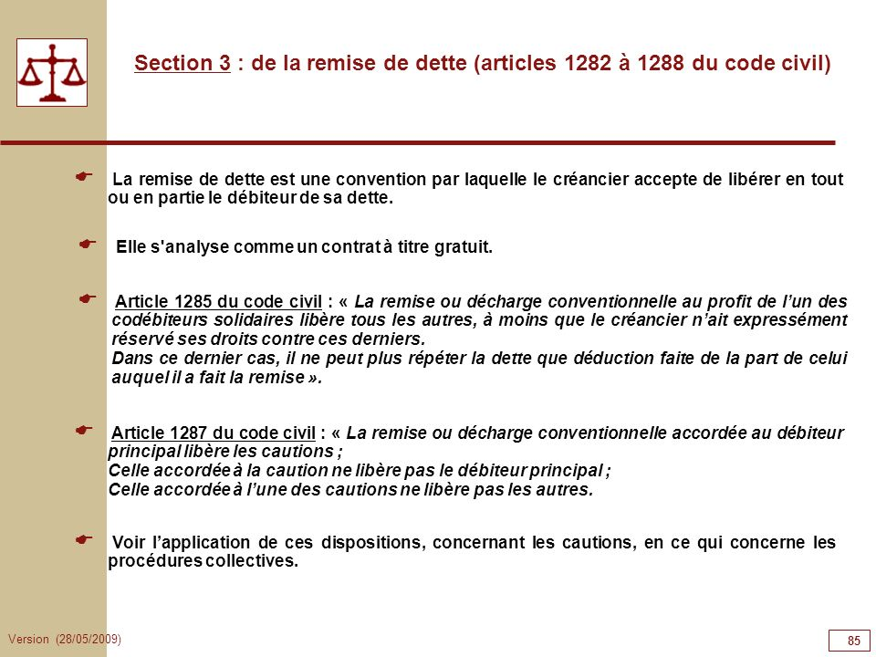 Section 3 : de la remise de dette (articles 1282 à 1288 du code civil)