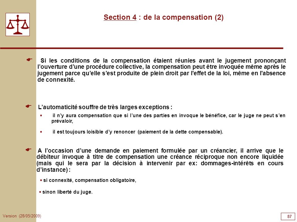 Section 4 : de la compensation (2)