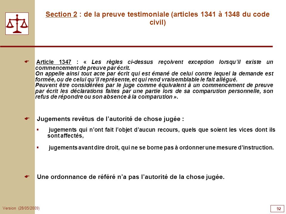 92929292 Section 2 : de la preuve testimoniale (articles 1341 à 1348 du code civil)