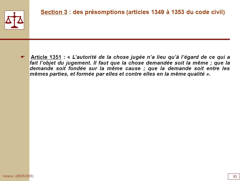 Section 3 : des présomptions (articles 1349 à 1353 du code civil)