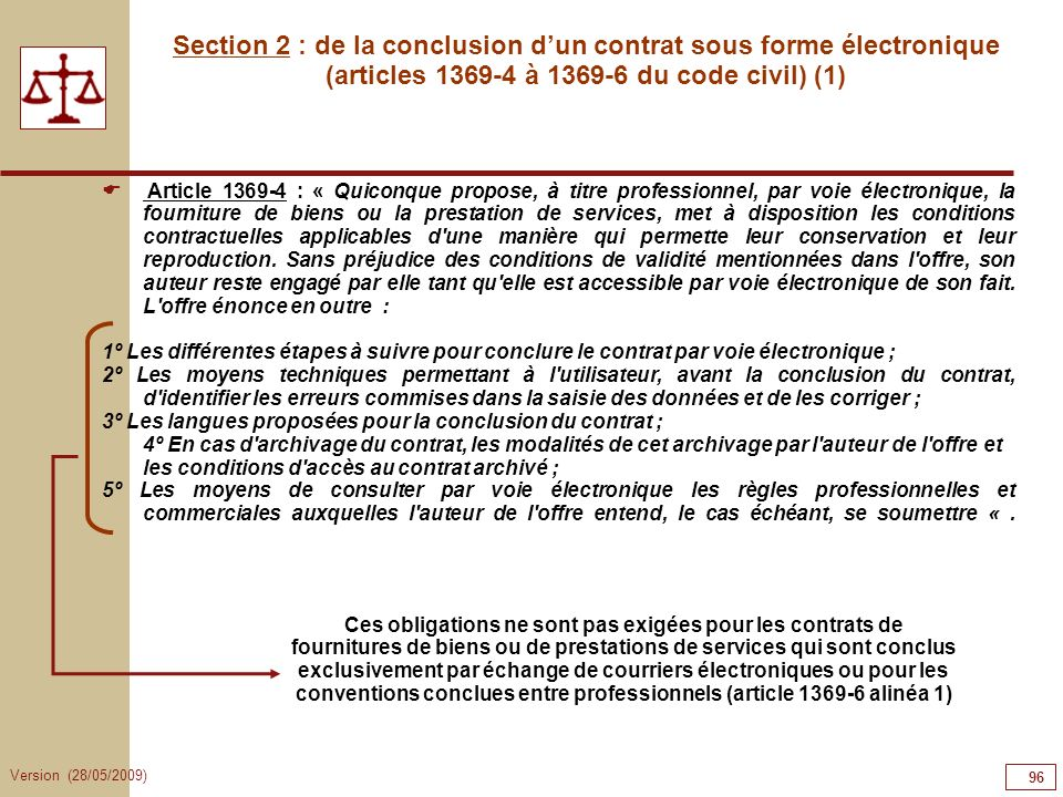 96969696 Section 2 : de la conclusion d'un contrat sous forme électronique (articles 1369-4 à 1369-6 du code civil) (1)