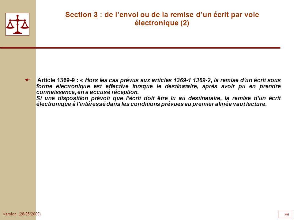 99999999Section 3 : de l'envoi ou de la remise d'un écrit par voie électronique (2)