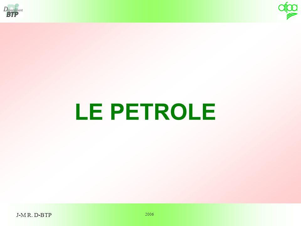 LE PETROLE J-M R. D-BTP 2006