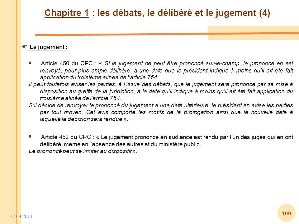 Chapitre 1 : les débats, le délibéré et le jugement (4)