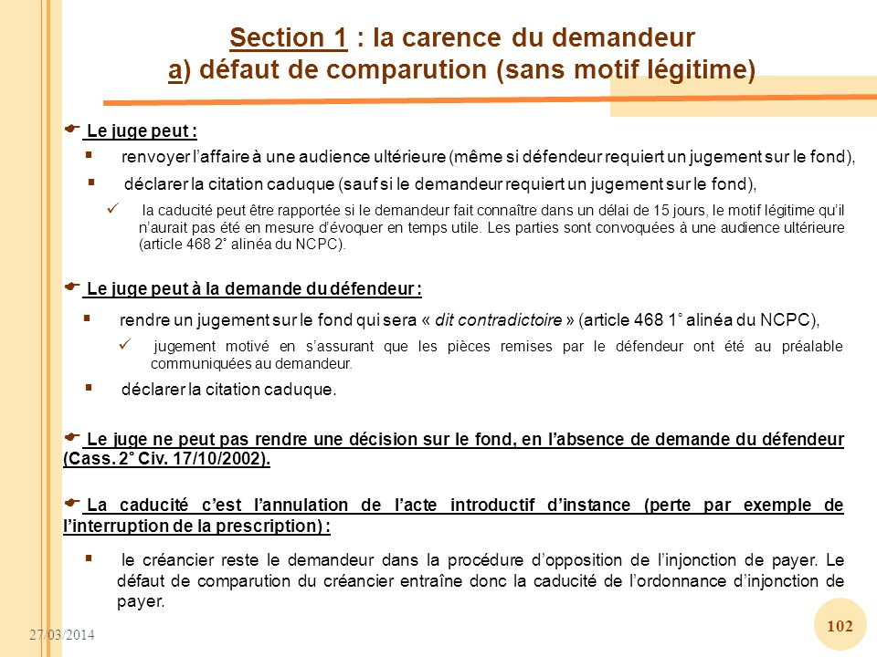 Section 1 : la carence du demandeur a) défaut de comparution (sans motif légitime)