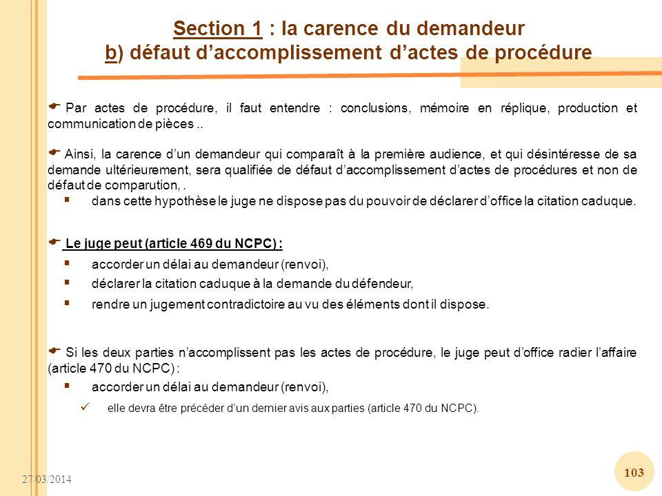 Section 1 : la carence du demandeur b) défaut d'accomplissement d'actes de procédure