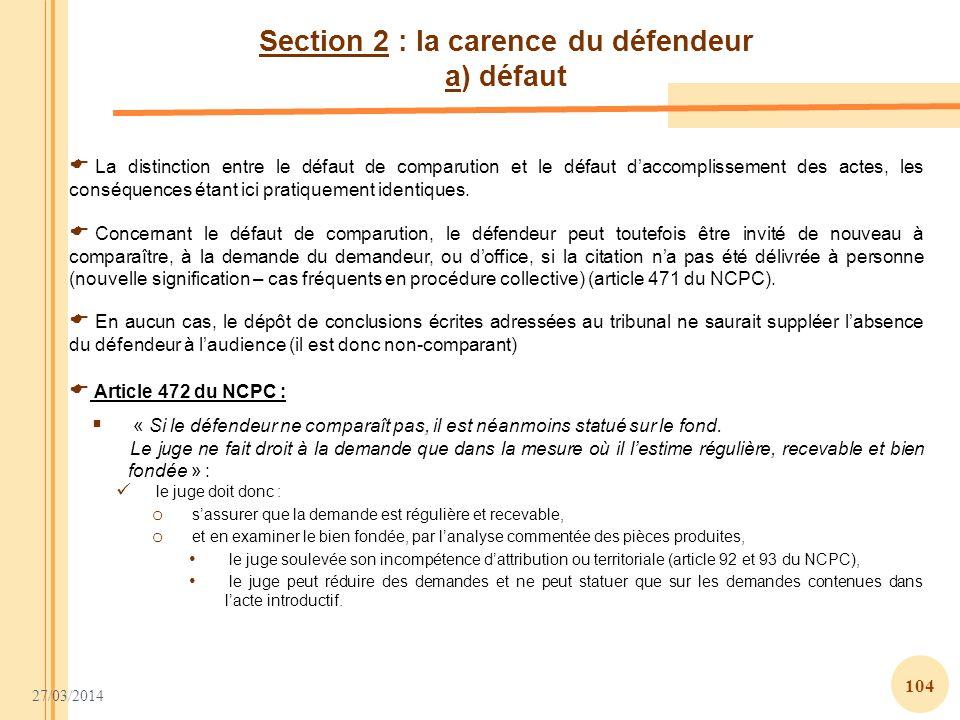 Section 2 : la carence du défendeur a) défaut