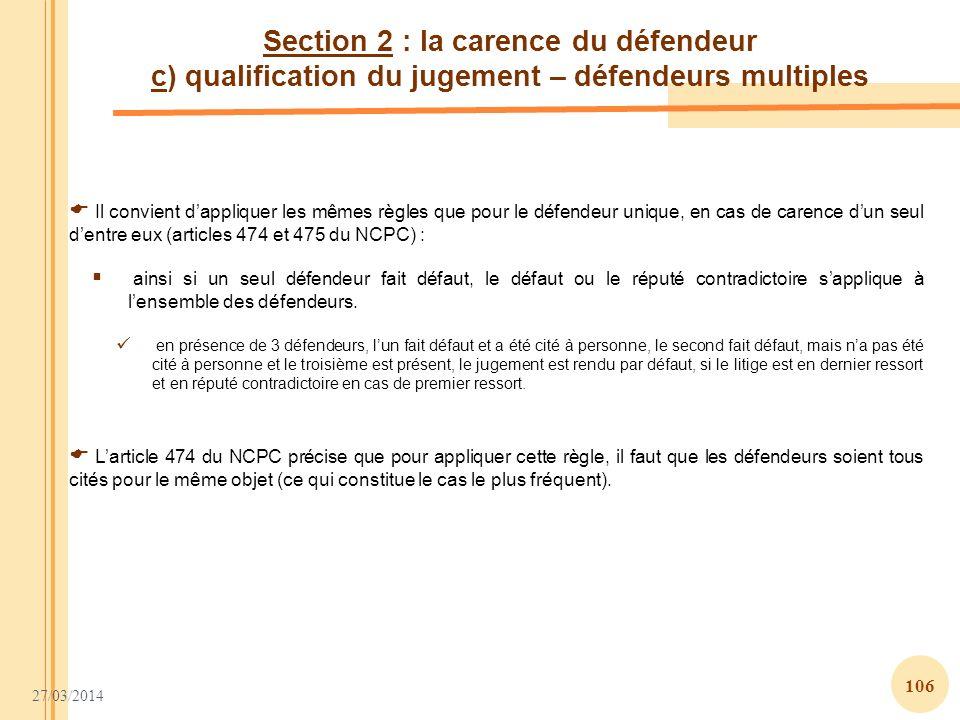 Section 2 : la carence du défendeur c) qualification du jugement – défendeurs multiples