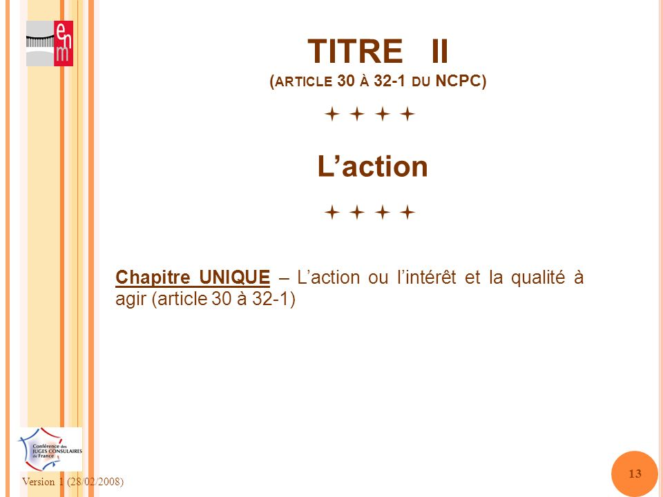 TITRE II (article 30 à 32-1 du NCPC)