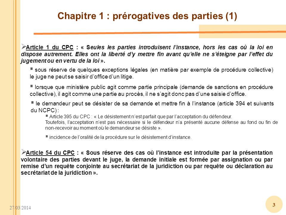 Chapitre 1 : prérogatives des parties (1)