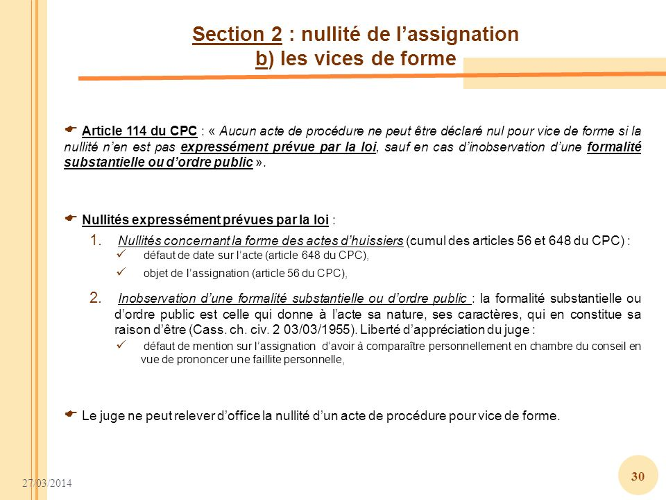 Section 2 : nullité de l'assignation b) les vices de forme